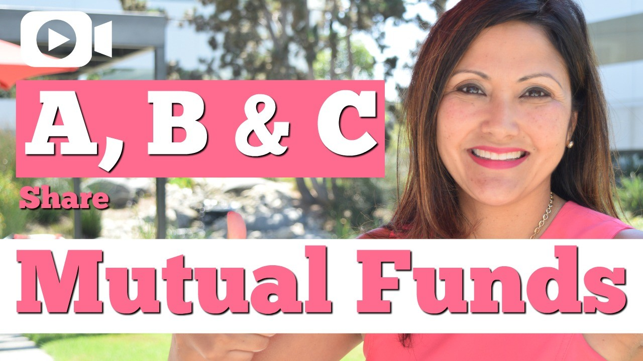 What are A, B and C Share Mutual Funds?