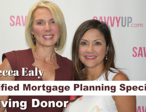 Interview with Rebecca Ealy, Certified Mortgage Planner and Living Donor