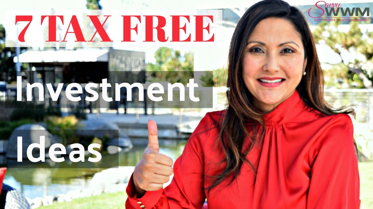 What are some tax free investment ideas