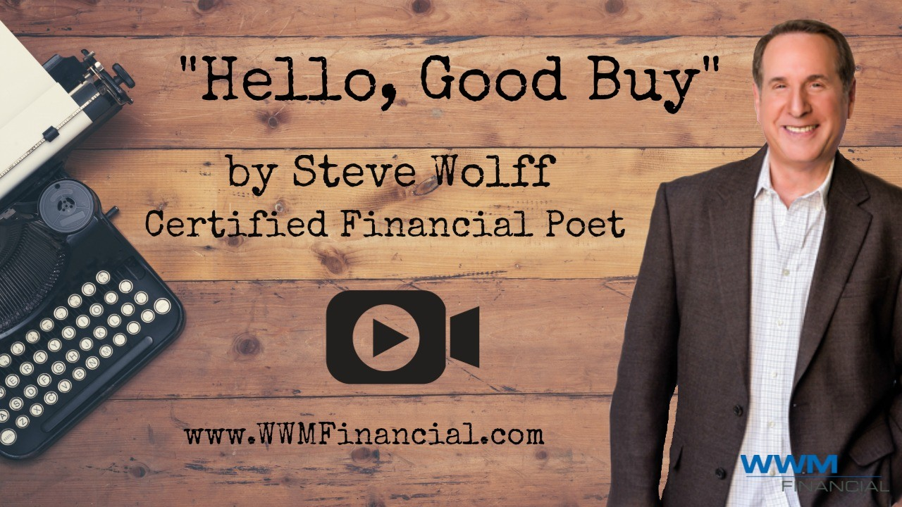 Hello, Good Buy, Certified Financial Poet