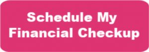 Click on the button to schedule a financial check up