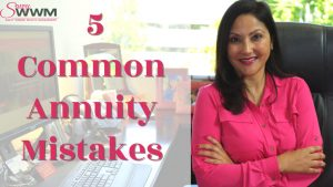 Today's tip will cover 5 Annuity Mistakes to Avoid