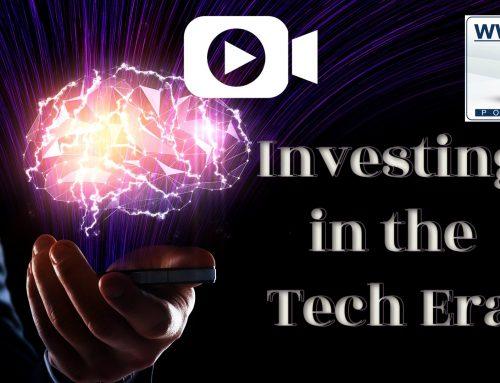 Investing in the Tech Era